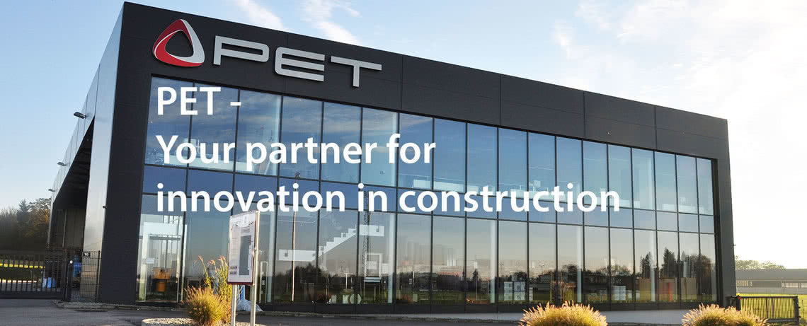PET Your Partner for innovation in construction